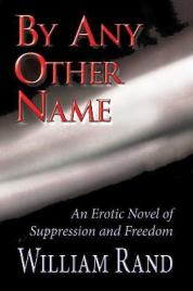 By Any Other Name, an Erotic Novel